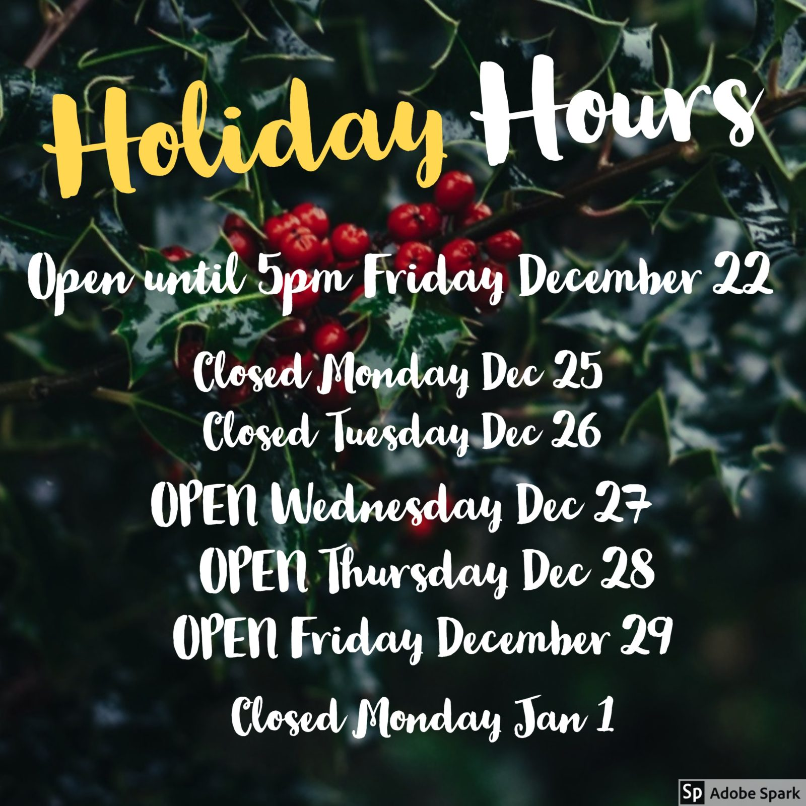 sign shop holiday hours